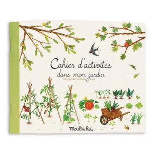 """Cahier d'activités """"Dans mon jardin"""" de Moulin Roty"""